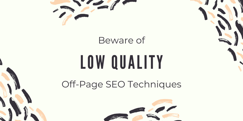 Low Quality Off-Page SEO Techniques